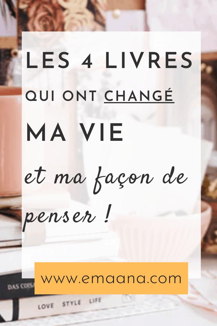 4 livres qui ont changé ma vie