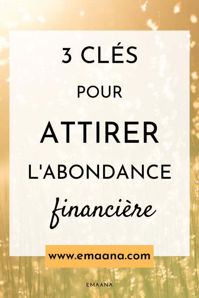 Read more about the article 3 clés pour attirer l'abondance financière
